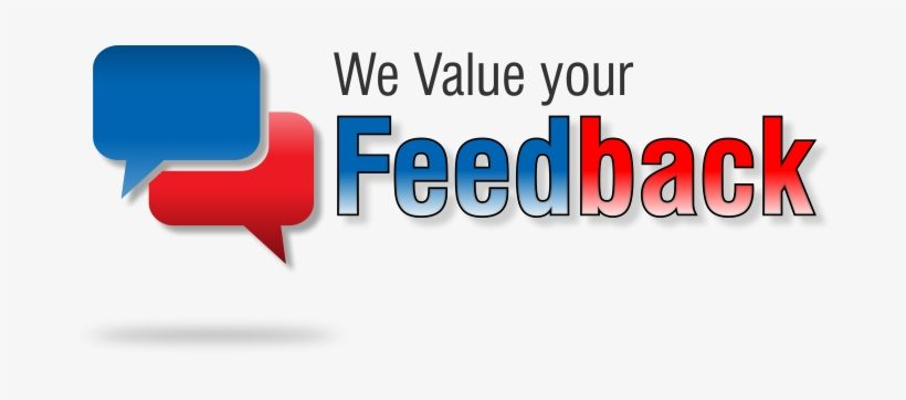 83-839822_we-really-do-value-your-feedback-we-value